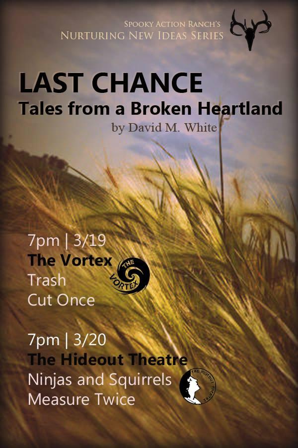 LAST CHANCE - Tales from a Broken Heartland